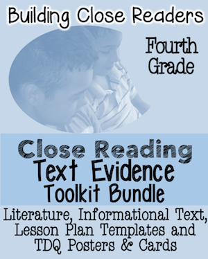 4th Grade Close Reading  and Text Evidence Toolkit