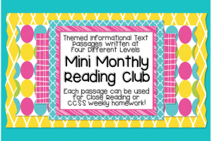 Mini Monthly Units w/ Close Reading Lesson Plan Ideas, Informational Text Passages and Text Dependent Questions